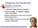 designing the monitoring system cont d