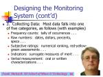 designing the monitoring system cont d16
