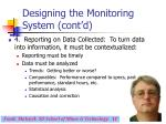 designing the monitoring system cont d17
