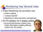 monitoring has several uses