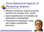 some behavioral aspects of monitoring systems