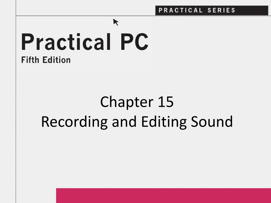 chapter 15 recording and editing sound l.