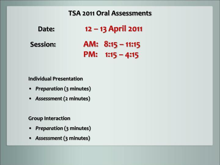 TSA 2011 Oral Assessments