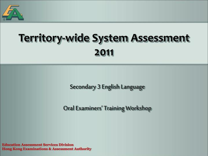 Territory wide system assessment 2011