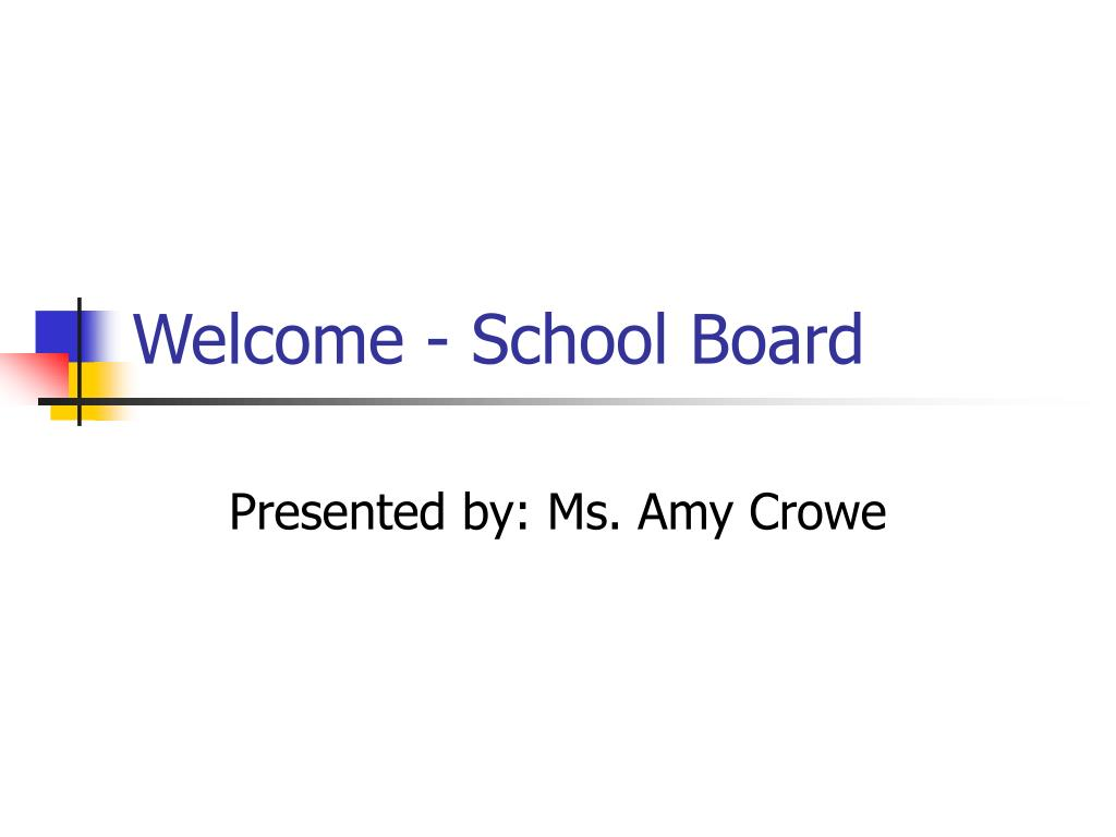 welcome school board l.
