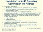 legislation for ahie operating commission will address