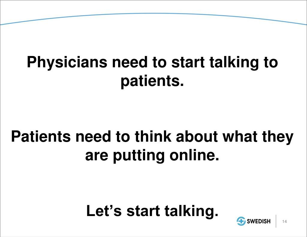 Physicians need to start talking to patients.