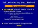 self understanding early childhood