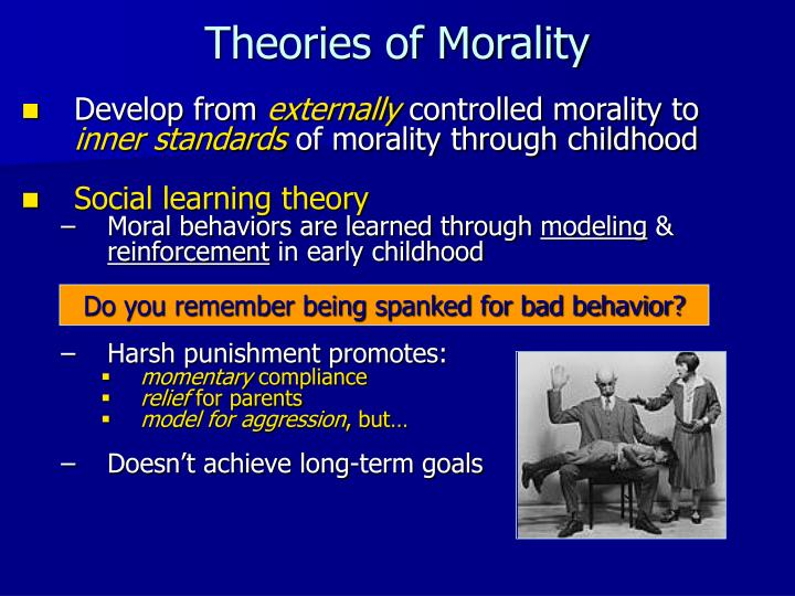 theories of morality in punishment essay There are no absolutes in consequentialist theory therefore morality consequentialist theories justify punishment on the topic of my essay will be.