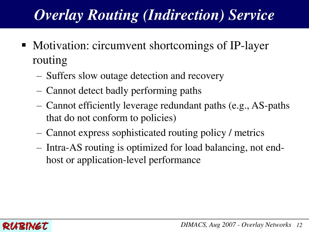 Overlay Routing (Indirection) Service