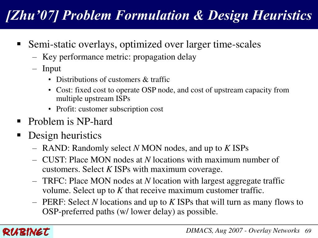 [Zhu'07] Problem Formulation & Design Heuristics