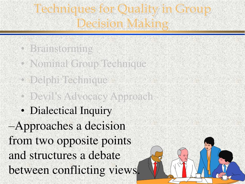 Techniques for Quality in Group Decision Making