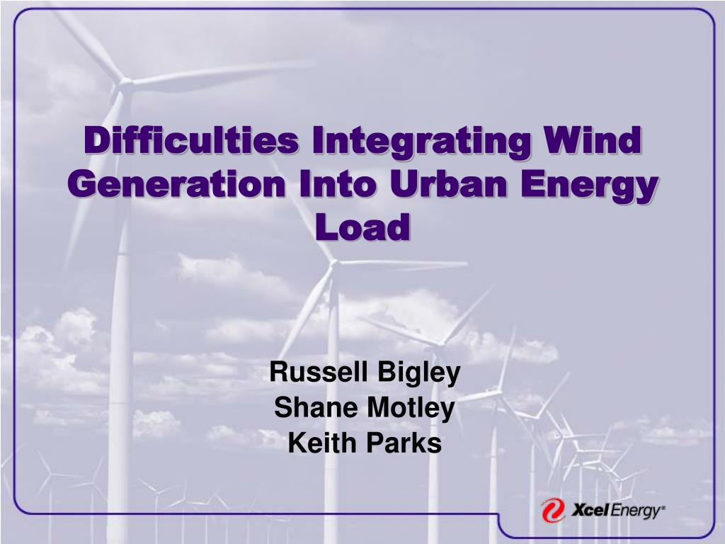 difficulties integrating wind generation into urban energy load l.