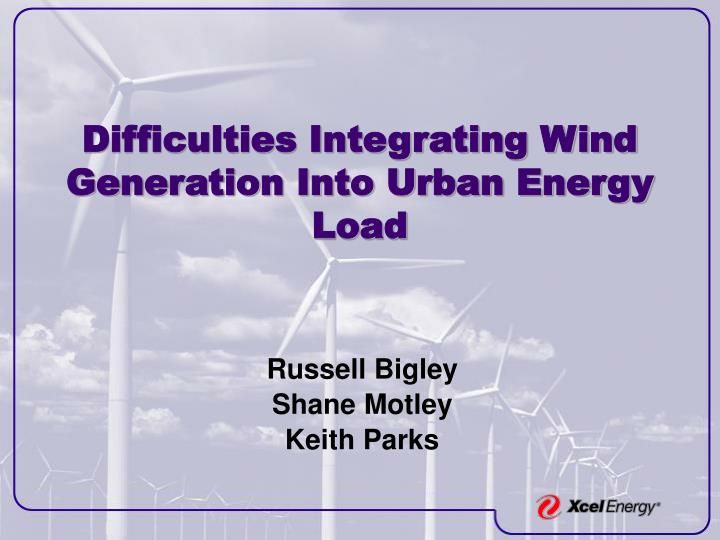 Difficulties integrating wind generation into urban energy load