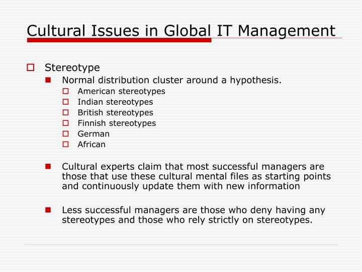 Cultural issues in global it management3