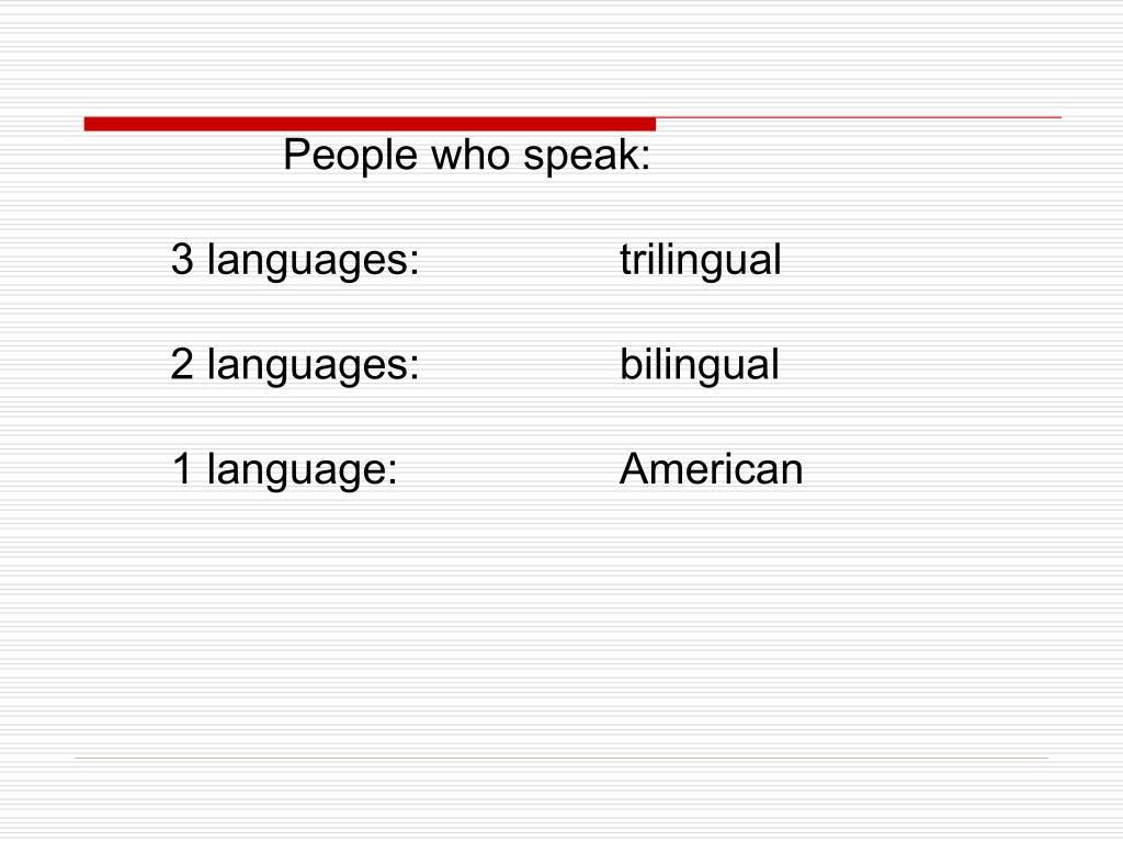 People who speak: