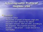 a demographic profile of hispanic usa19