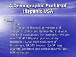 a demographic profile of hispanic usa30