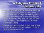 a religious profile of hispanic usa35