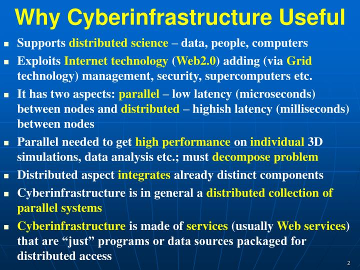 Why cyberinfrastructure useful