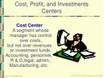 cost profit and investments centers