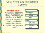 cost profit and investments centers6