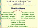 hindrances to proper cost assignment