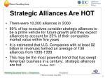 strategic alliances are hot