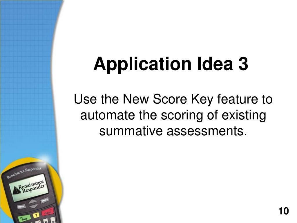 Application Idea 3