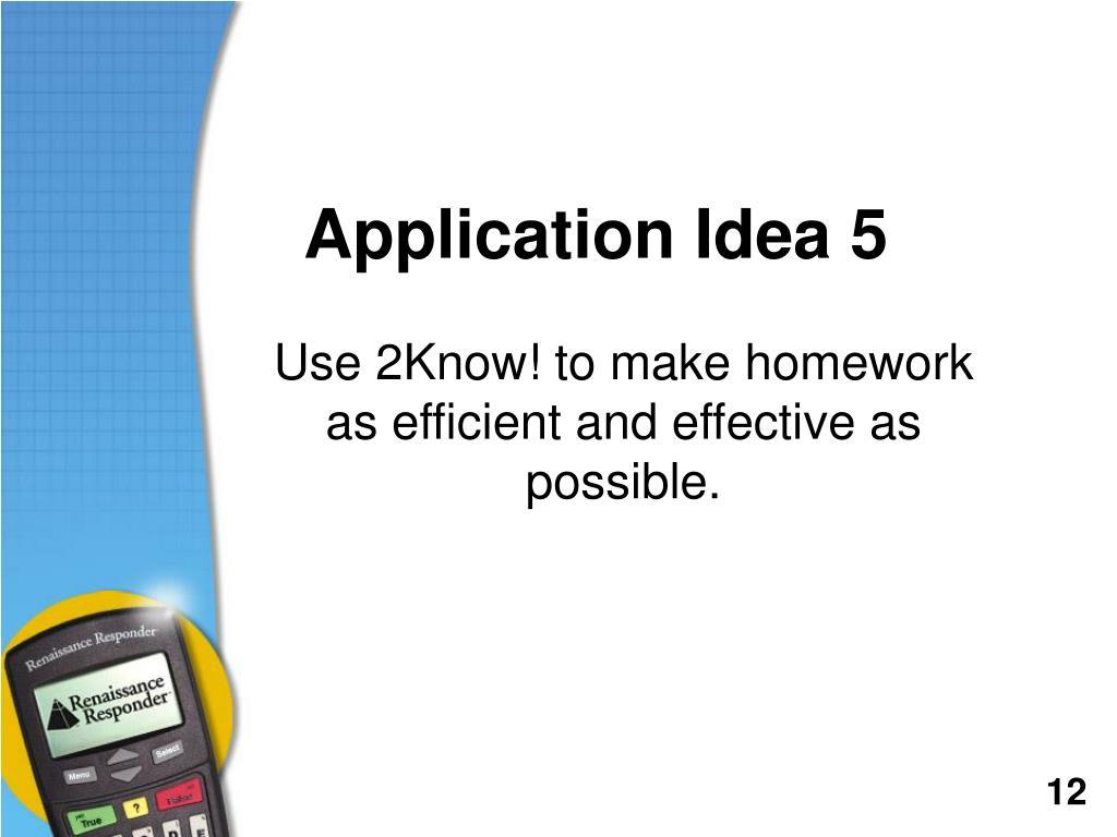 Application Idea 5
