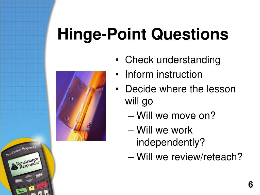 Hinge-Point Questions