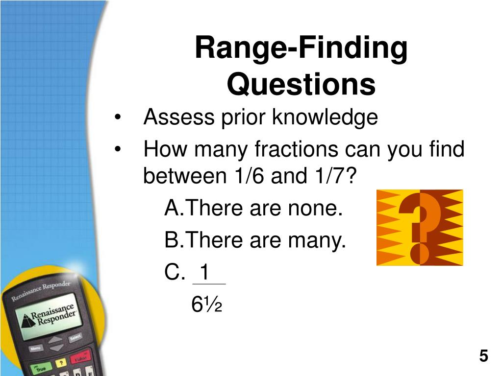 Range-Finding Questions