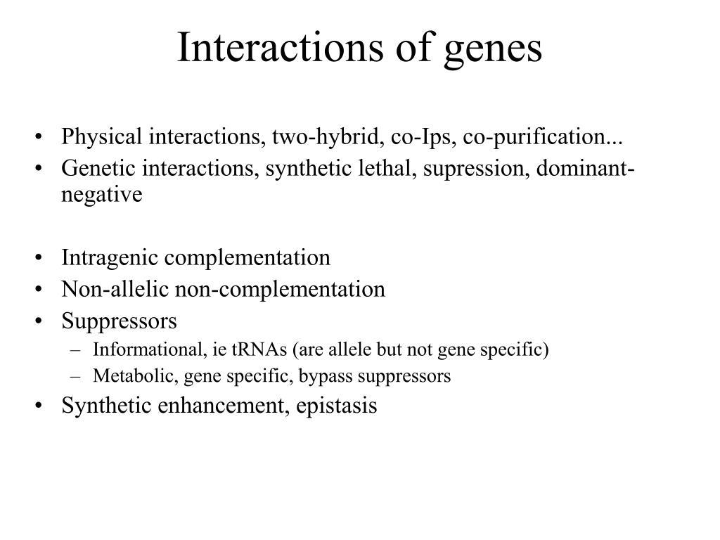 Interactions of genes