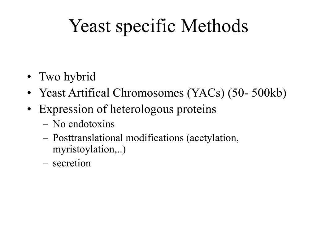 Yeast specific Methods