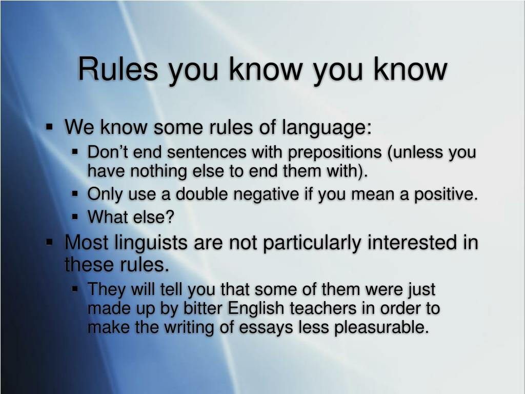 Rules you know you know