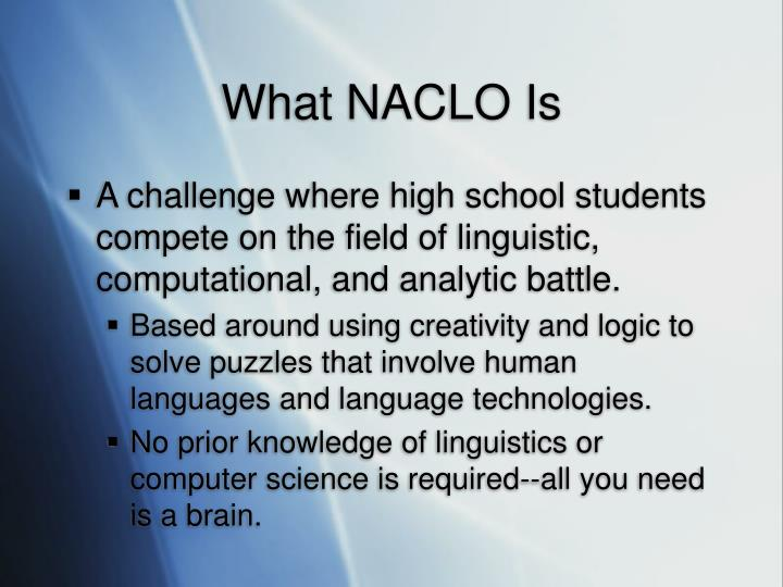 What naclo is