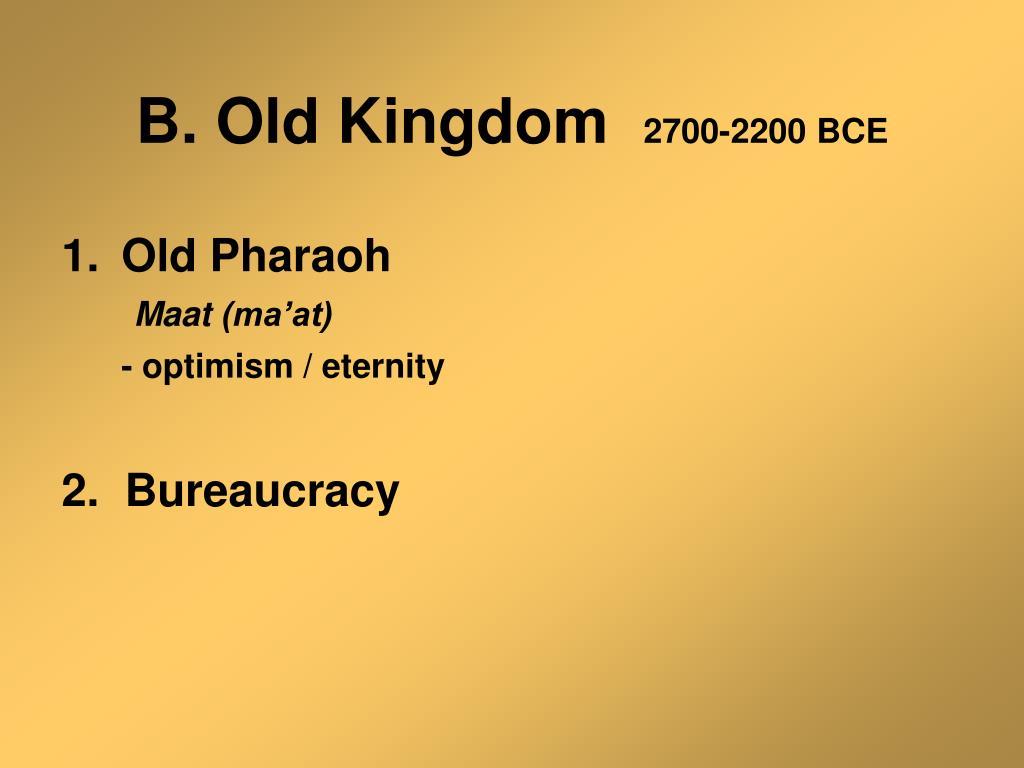 B. Old Kingdom