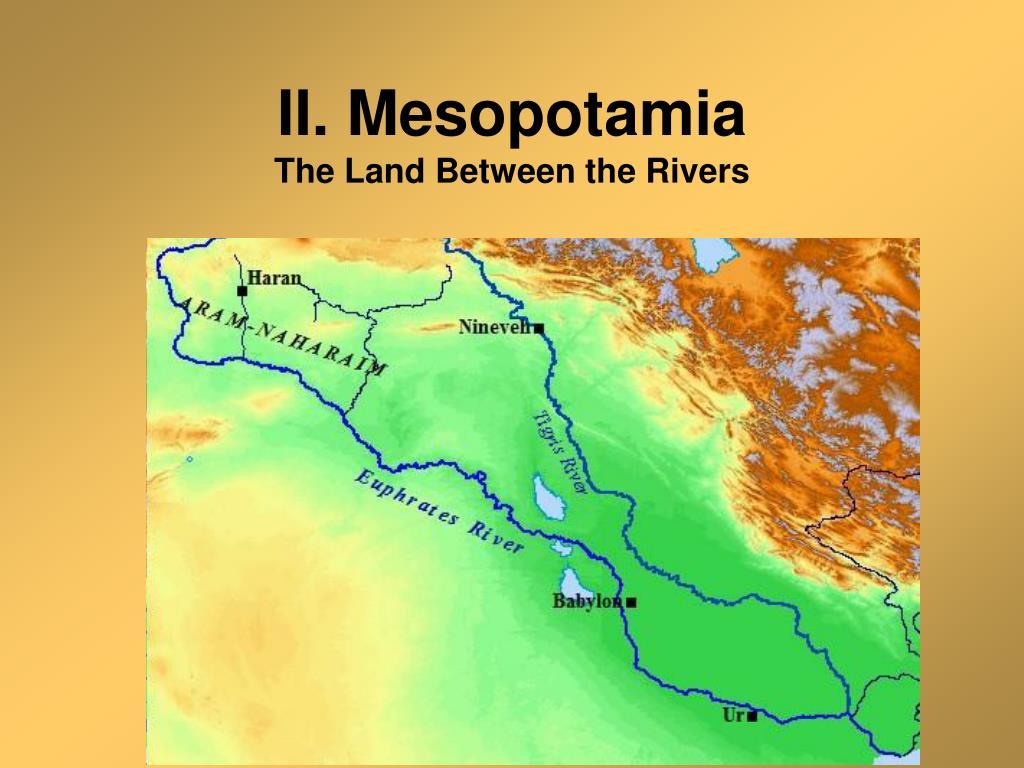 II. Mesopotamia