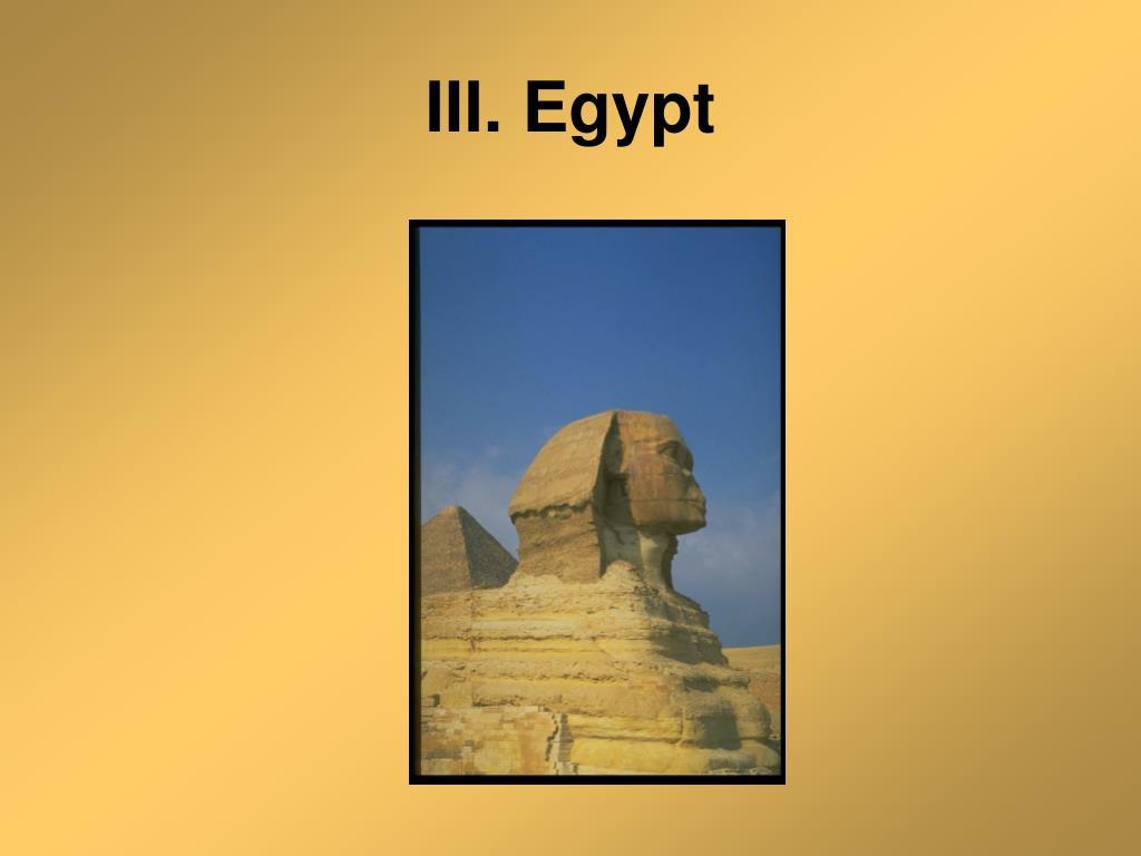 III. Egypt