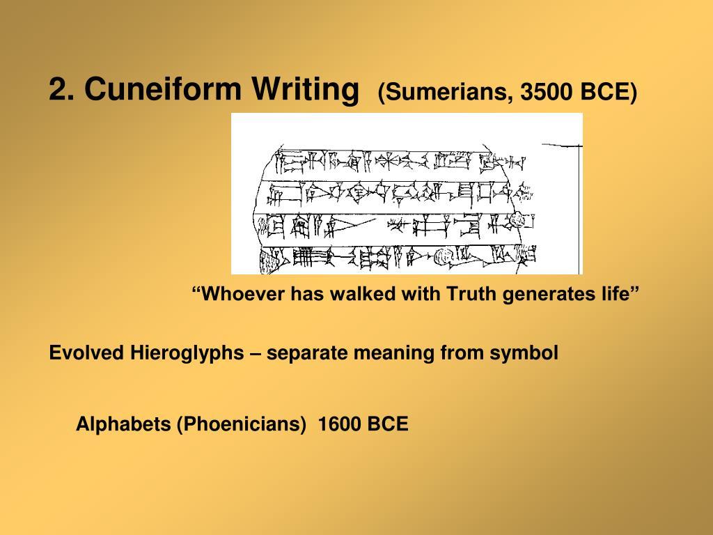 2. Cuneiform Writing