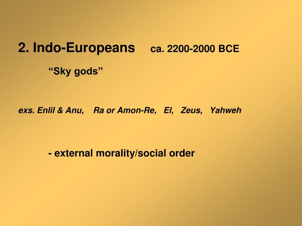 2. Indo-Europeans