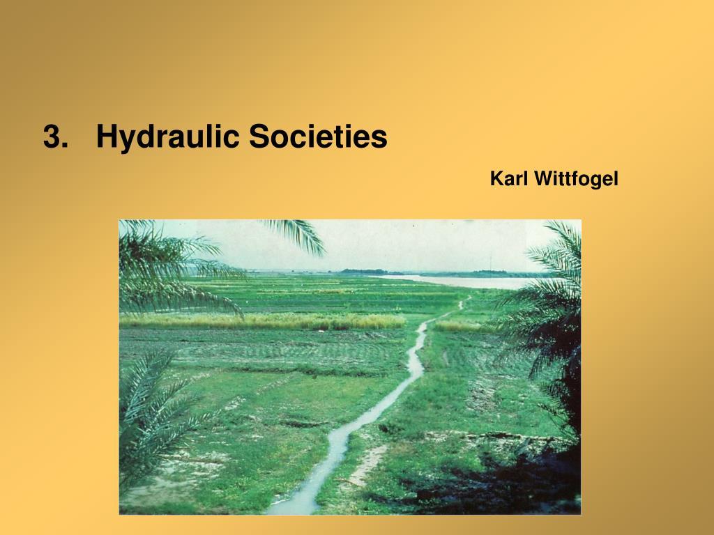 3.   Hydraulic Societies