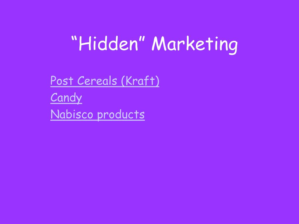 """Hidden"" Marketing"
