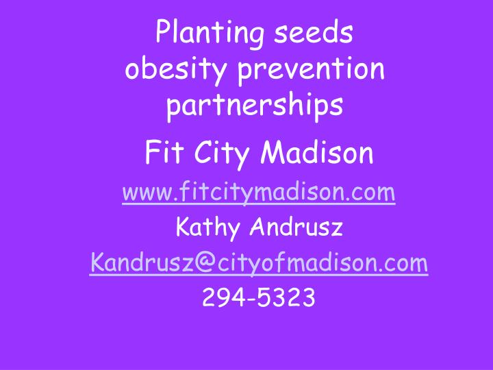 Planting seeds obesity prevention partnerships