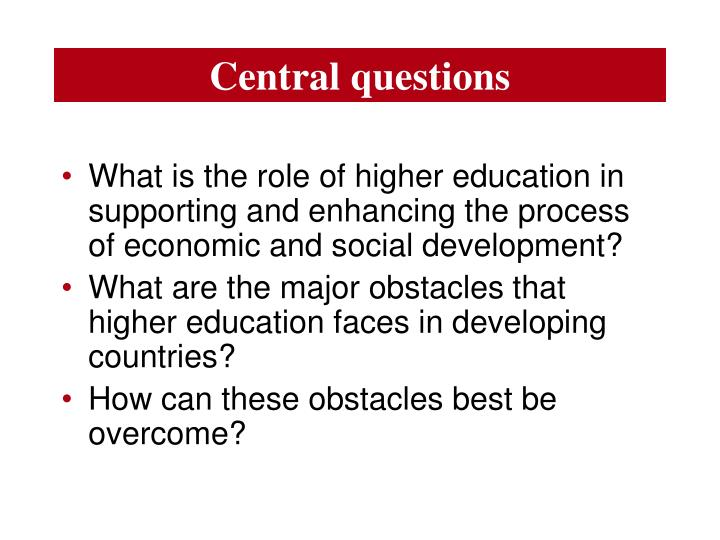 Central questions