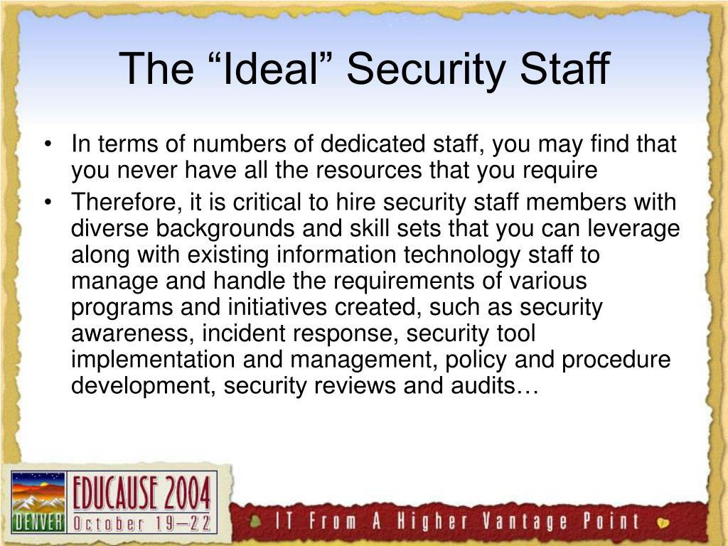 "The ""Ideal"" Security Staff"