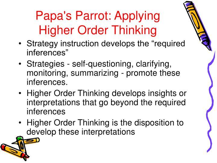 Papa's Parrot: Applying Higher Order Thinking