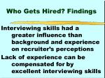 who gets hired findings