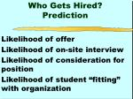 who gets hired prediction