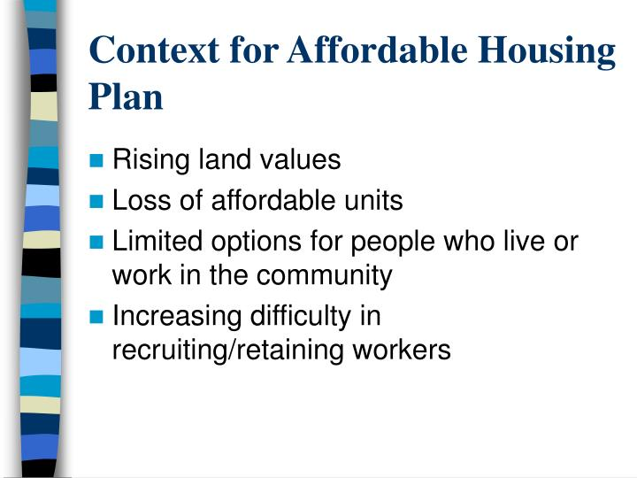 Context for affordable housing plan